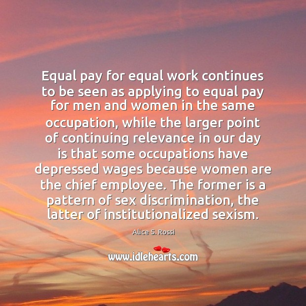 Image, Equal pay for equal work continues to be seen as applying to