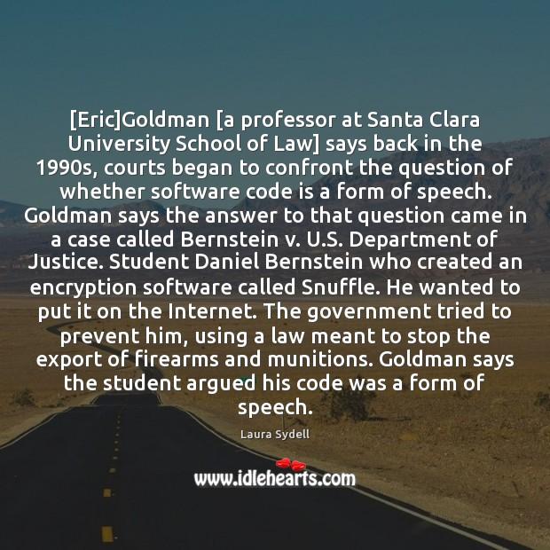 Image, [Eric]Goldman [a professor at Santa Clara University School of Law] says