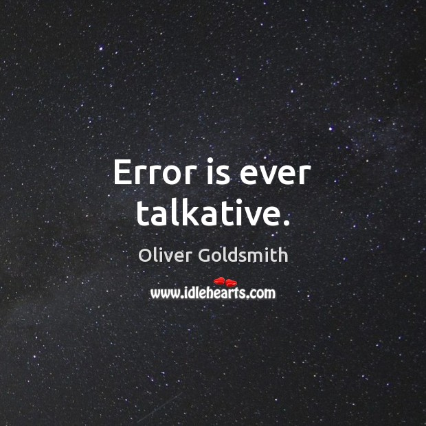 Image, Error is ever talkative.