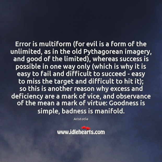 Image, Error is multiform (for evil is a form of the unlimited, as