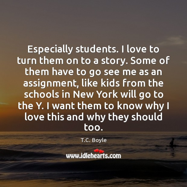 Especially students. I love to turn them on to a story. Some Image