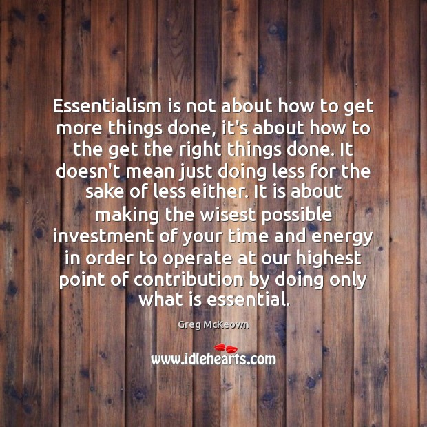 Essentialism is not about how to get more things done, it's about Image