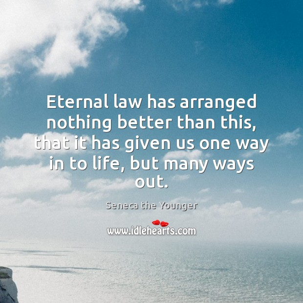 Eternal law has arranged nothing better than this, that it has given Image