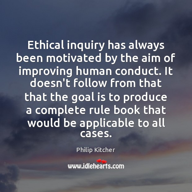 Image, Ethical inquiry has always been motivated by the aim of improving human