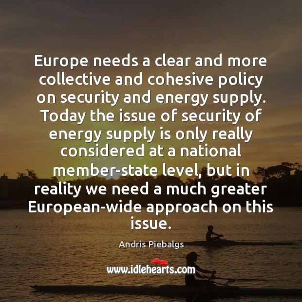 Image, Europe needs a clear and more collective and cohesive policy on security