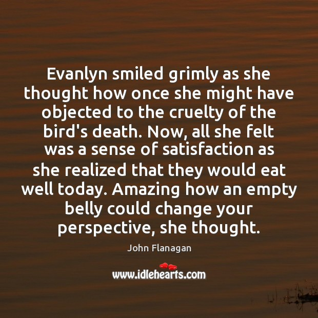 Evanlyn smiled grimly as she thought how once she might have objected Image