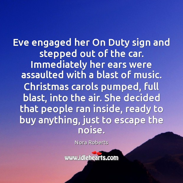 Eve engaged her On Duty sign and stepped out of the car. Image