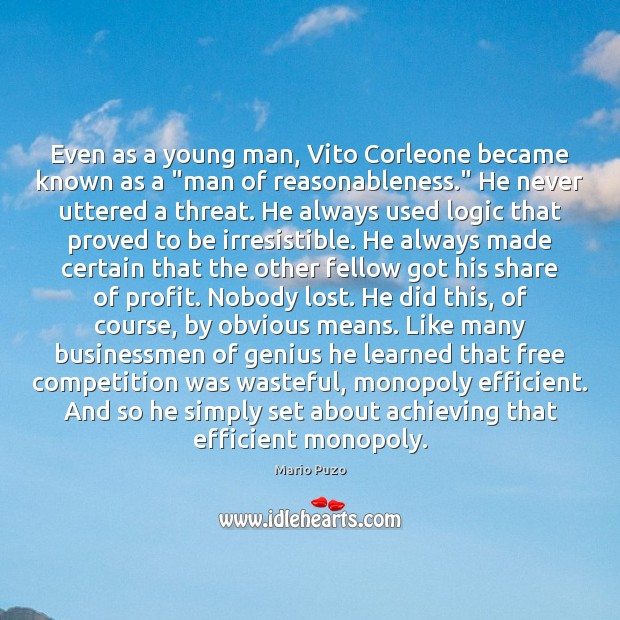 "Even as a young man, Vito Corleone became known as a ""man Mario Puzo Picture Quote"