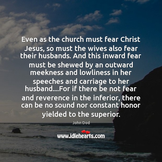 Even as the church must fear Christ Jesus, so must the wives Image