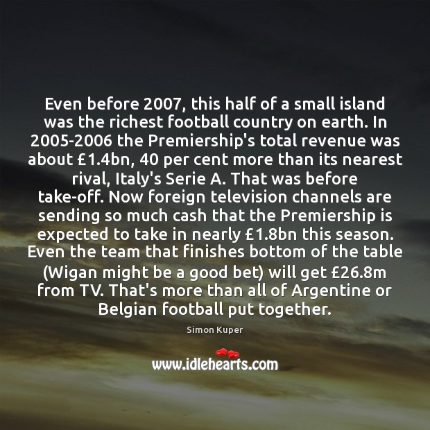 Even before 2007, this half of a small island was the richest football Image