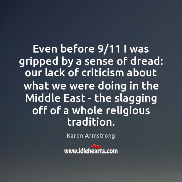 Image, Even before 9/11 I was gripped by a sense of dread: our lack