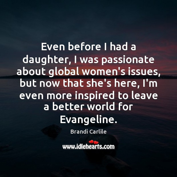 Even before I had a daughter, I was passionate about global women's Image