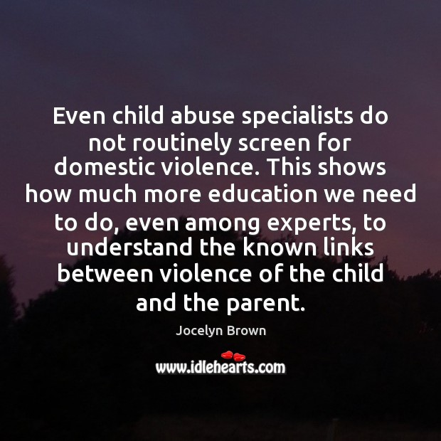 Image, Even child abuse specialists do not routinely screen for domestic violence. This