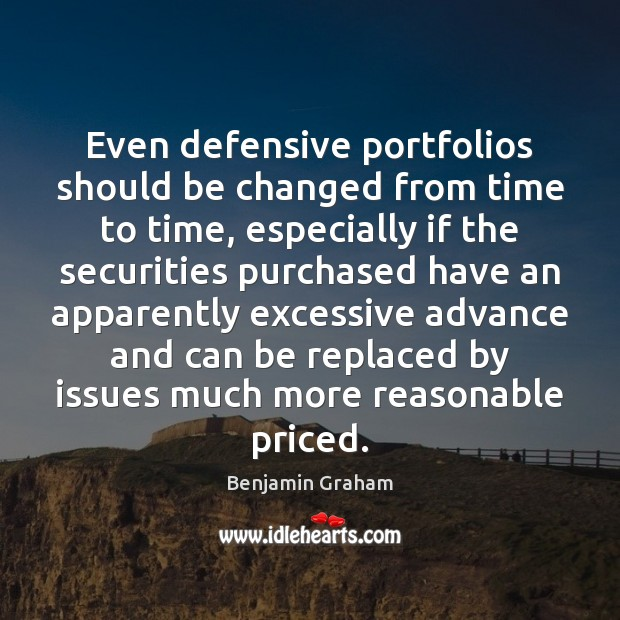 Image, Even defensive portfolios should be changed from time to time, especially if