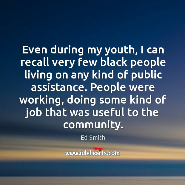 Even during my youth, I can recall very few black people living on any kind of public assistance. Image