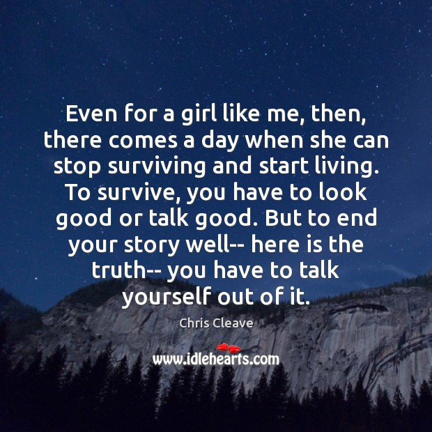 Even for a girl like me, then, there comes a day when Image