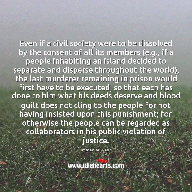 Even if a civil society were to be dissolved by the consent Image