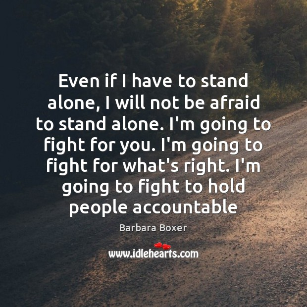Image, Even if I have to stand alone, I will not be afraid