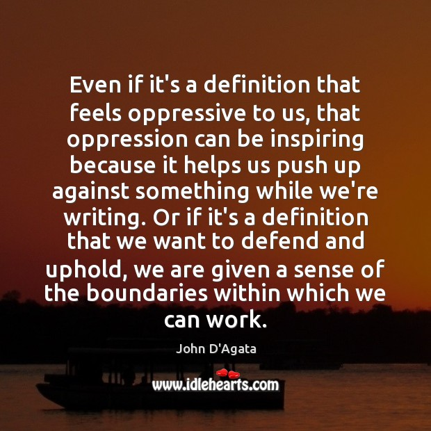 Image, Even if it's a definition that feels oppressive to us, that oppression