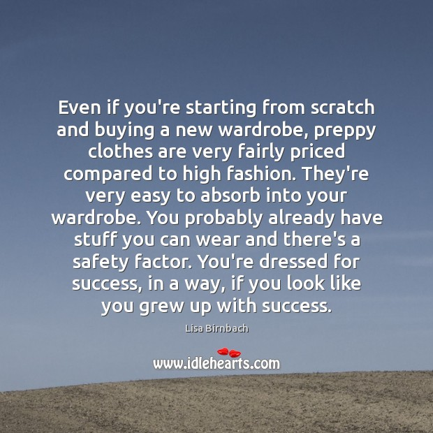 Even if you're starting from scratch and buying a new wardrobe, preppy Image