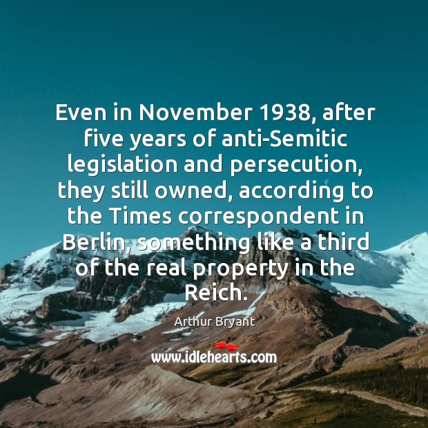 Even in november 1938, after five years of anti-semitic legislation and persecution, they still owned Image