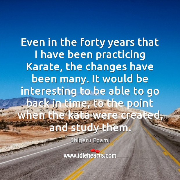 Even in the forty years that I have been practicing Karate, the Image