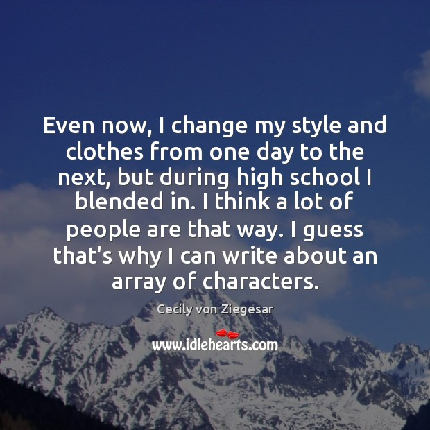Even now, I change my style and clothes from one day to Image