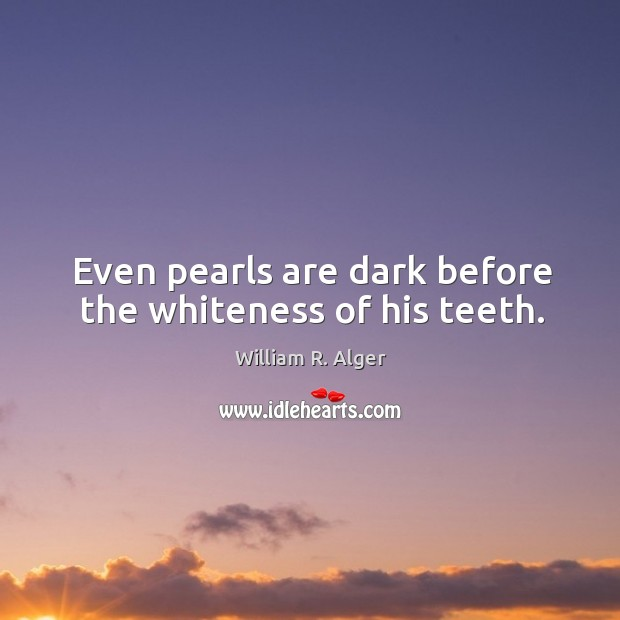 Even pearls are dark before the whiteness of his teeth. Image