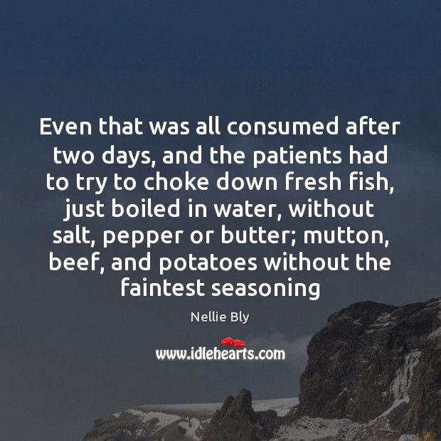 Even that was all consumed after two days, and the patients had Image