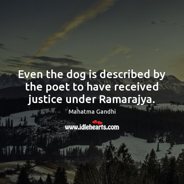 Image, Even the dog is described by the poet to have received justice under Ramarajya.