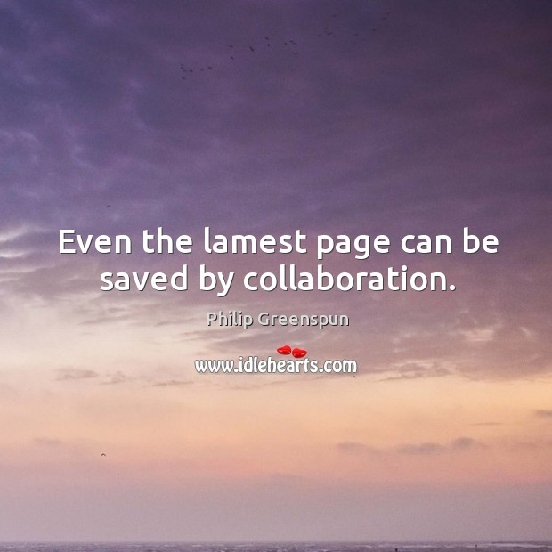 Image, Even the lamest page can be saved by collaboration.