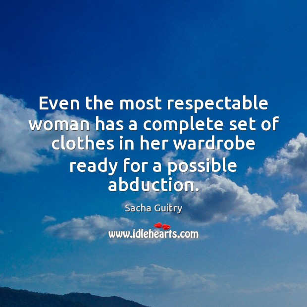 Even the most respectable woman has a complete set of clothes in Image