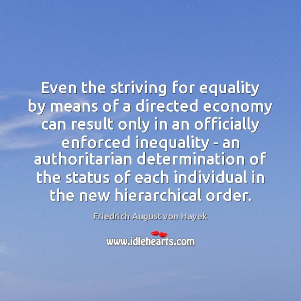 Image, Even the striving for equality by means of a directed economy can