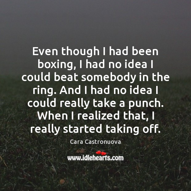 Image, Even though I had been boxing, I had no idea I could