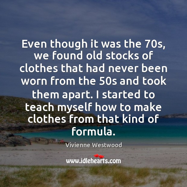 Even though it was the 70s, we found old stocks of clothes Image