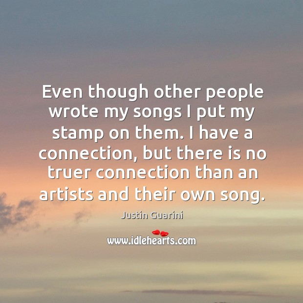 Even though other people wrote my songs I put my stamp on them. Image