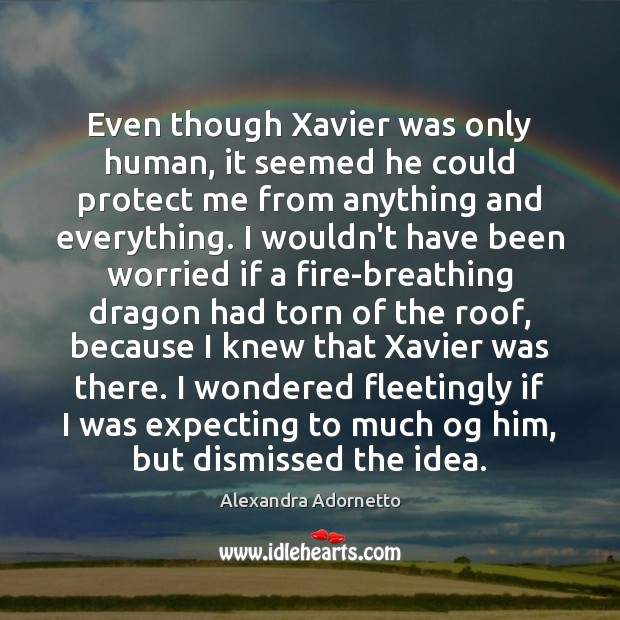 Even though Xavier was only human, it seemed he could protect me Image