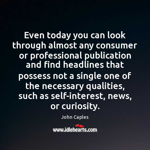 Image, Even today you can look through almost any consumer or professional publication
