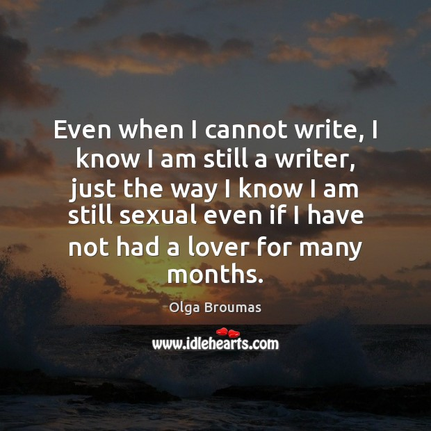 Even when I cannot write, I know I am still a writer, Image