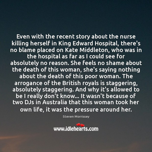 Even with the recent story about the nurse killing herself in King Image