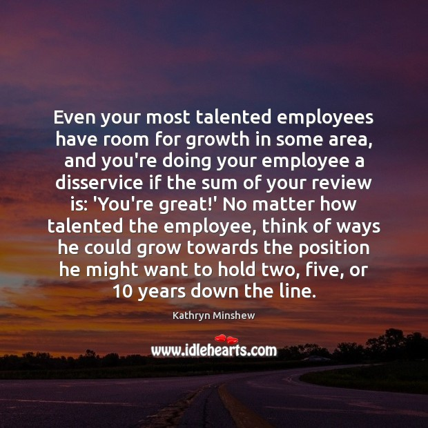 Even your most talented employees have room for growth in some area, Image