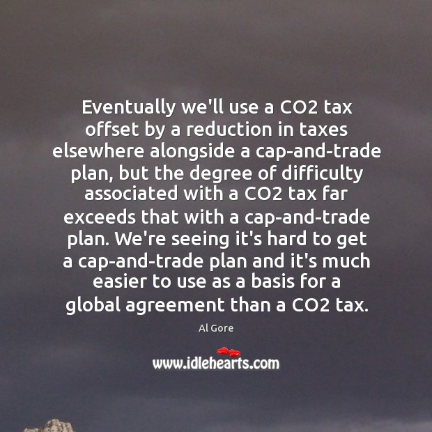 Image, Eventually we'll use a CO2 tax offset by a reduction in taxes
