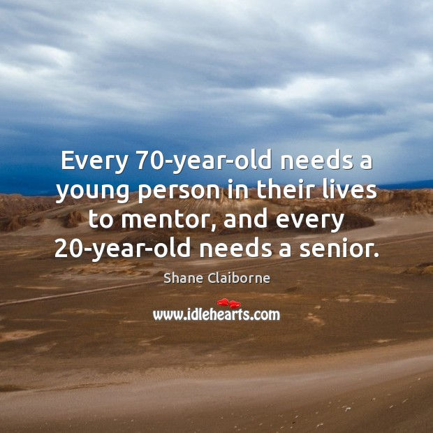 Every 70-year-old needs a young person in their lives to mentor, and Image