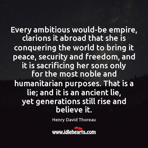 Every ambitious would-be empire, clarions it abroad that she is conquering the Image
