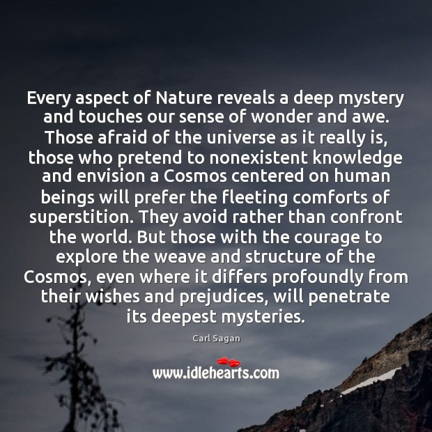 Image, Every aspect of Nature reveals a deep mystery and touches our sense