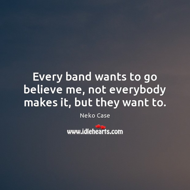 Picture Quote by Neko Case