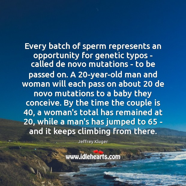 Image, Every batch of sperm represents an opportunity for genetic typos – called