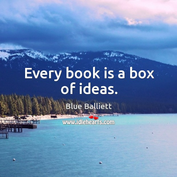 Image, Every book is a box of ideas.