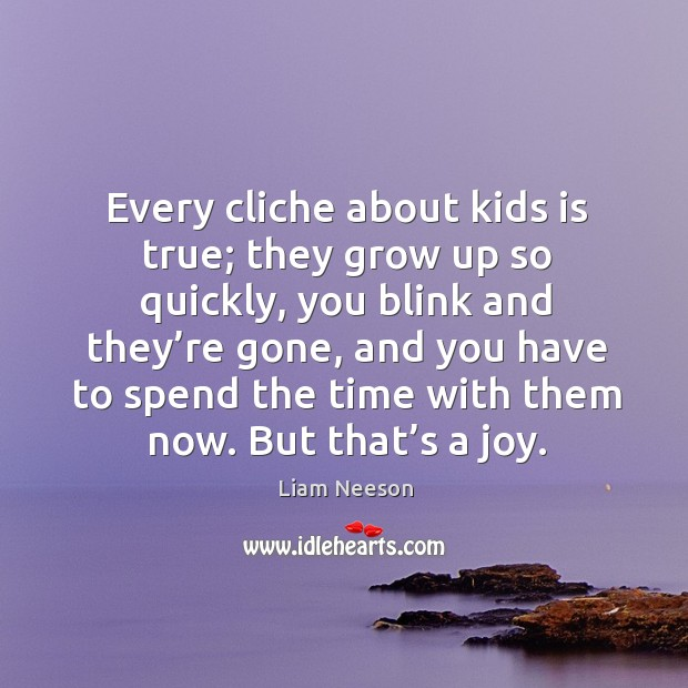 Image, Every cliche about kids is true.