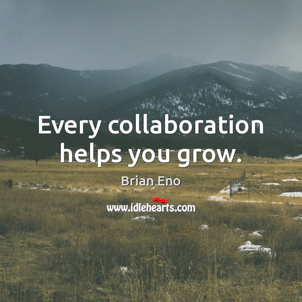 Image, Every collaboration helps you grow.